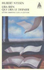 Lira Bien Qui Lira Le Dernier ; Lettre Libertine Sur La Lecture - Intérieur - Format classique