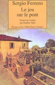 Le Jeu Sur Le Pont - Couverture - Format classique