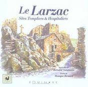 Le Larzac ; sites templiers et hospitaliers - Intérieur - Format classique