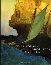 Pirates, Boucaniers, Flibustiers - Intérieur - Format classique