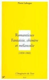 Romanticoco ; fantaisie, chimère et mélancolie 1830-1860 - Intérieur - Format classique