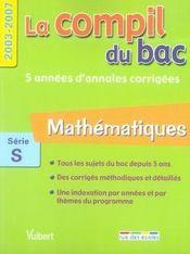 La compil du bac 2003-2007 ; maths ; série s - Intérieur - Format classique