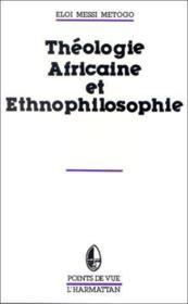 Théologie africaine et ethnophilosophie - Couverture - Format classique