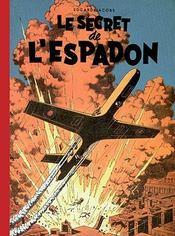 Blake Et Mortimer ; Integrale ; Le Secret De L'Espadon - Intérieur - Format classique