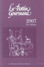 Le Bottin Gourmand (Edition 2007 - Couverture - Format classique