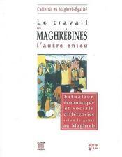 Travail Maghrebines, L'Autre Enjeu - Intérieur - Format classique