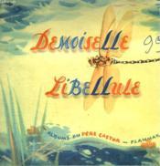 Demoiselle Libellule. Les Albums Du Pere Castor. - Couverture - Format classique
