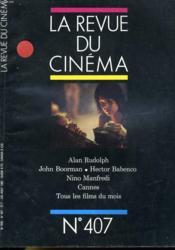 Revue De Cinema - Image Et Son N° 407 - Alan Rudolph - John Borrman - Hector Babenco - Nino Manfredi - Cannes - Tous Les Films Du Mois - Couverture - Format classique