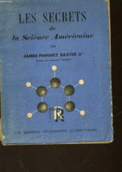 Les Secrets De La Science Americaine - Scientists Againts Time - Couverture - Format classique