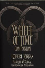 Vente livre :  THE WHEEL OF TIME COMPANION  - Robert Jordan - Harriet Mcdougal