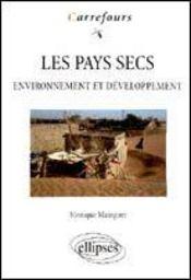 Les Pays Secs Environnement Et Developpement - Intérieur - Format classique