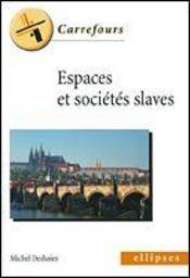 Espaces Et Societes Slaves - Intérieur - Format classique