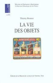 La Vie Des Objets ; D'Ustensibles Banals A Objets De Collection - Intérieur - Format classique