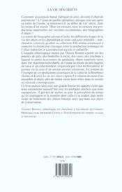 La Vie Des Objets ; D'Ustensibles Banals A Objets De Collection - 4ème de couverture - Format classique