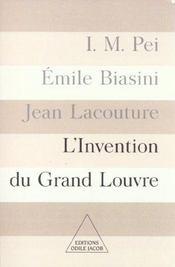 L'invention du grand louvre - Intérieur - Format classique