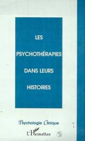 Les psychothérapies dans leurs histoires - Couverture - Format classique