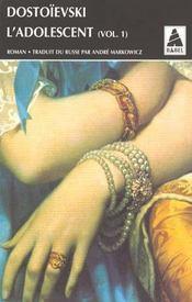 L'adolescent t.1 - Intérieur - Format classique
