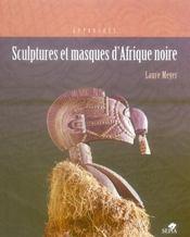 Sculptures et masques d'afrique noire - Intérieur - Format classique