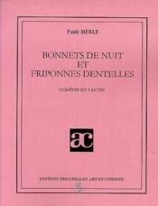 Bonnets de nuit et friponnes dentelles - Couverture - Format classique