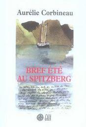 Bref Ete Au Spitzberg - Intérieur - Format classique