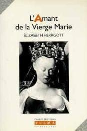 L Amant De La Vierge Marie - Couverture - Format classique