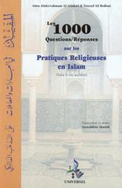 Les 1000 questions-réponses sur les pratiques religieuses - Couverture - Format classique