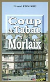 Coup De Tabac A Morlaix - Couverture - Format classique