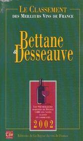 Bettane Et Desseauve ; Le Classement Des Meilleurs Vins ; Edition 2002 - Intérieur - Format classique