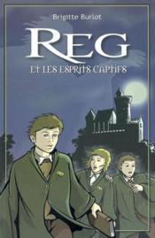Reg Et Les Esprits Captifs - Couverture - Format classique