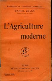 L'Agriculture Moderne. Collection : Bibliotheque De Philosophie Scientifique. - Couverture - Format classique