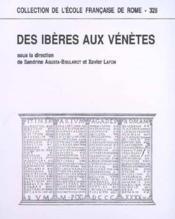 Des Iberes Aux Venetes - Couverture - Format classique