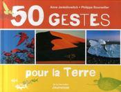 50 gestes pour la terre - Intérieur - Format classique