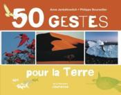 50 gestes pour la terre - Couverture - Format classique