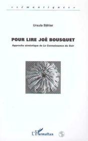 Pour Lire Joe Bousquet - Couverture - Format classique