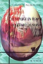 Voyage En Egypte De Gerard De Nerval - Couverture - Format classique