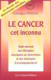 Le Cancer, Cet Inconnu - Intérieur - Format classique