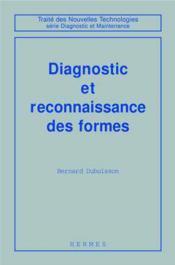 Diagnostic Et Reconnaissance Des Formes (Traite Des Nouvelles Technologies Serie Diagnostic Et Maint - Couverture - Format classique