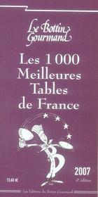 Les 1000 Meilleures Tables De France (edition 2007) - Intérieur - Format classique
