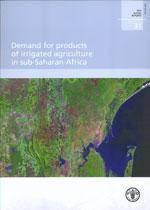 Demand for products of irrigated agriculture in subsaharan africa - Couverture - Format classique