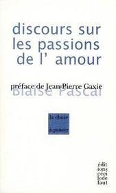 Blaise Pascal ; discours sur les passions de l'amour - Intérieur - Format classique