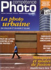 Competence Photo N.30 ; La Photo Urbaine En Couleur Et En Noir Et Blanc  - Collectif