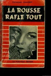 La Rousse Rafle Tout - Couverture - Format classique