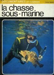 La Chasse Sous-Marine - Couverture - Format classique