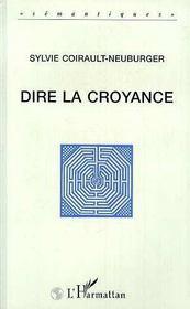 Dire La Croyance - Intérieur - Format classique