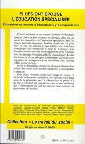 Elles Ont Epouse L'Education Specialisee ; Educatrices Et Femmes D'Educateurs Il Y A Cinquante Ans - 4ème de couverture - Format classique