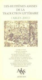 Dix-Huitiemes Assises De La Traduction Litteraire ; Arles 2001 - Intérieur - Format classique