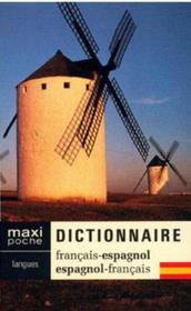 Dictionnaire maxi poche ; français-espagnol / espagnol-français - Couverture - Format classique
