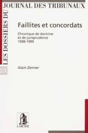 Faillites Et Concordats - Chronique De Doctrine Et De Jurisprudence 1998-1999 - Couverture - Format classique