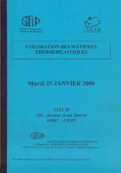 Coloration des matieres thermoplastiques - Couverture - Format classique
