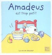Amadeus est trop petit - Intérieur - Format classique